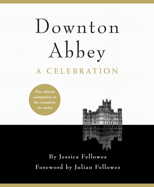 Downton Abbey A Celebration cover